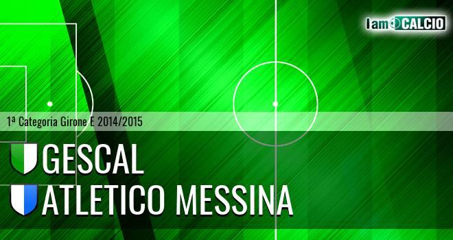 Gescal - Atletico Messina