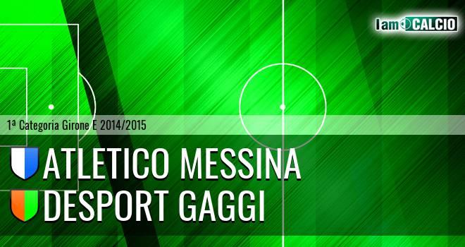 Atletico Messina - Desport Gaggi