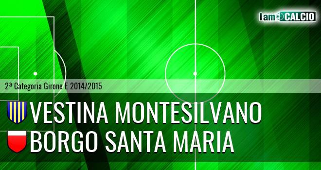 Vestina Montesilvano - Borgo Santa Maria