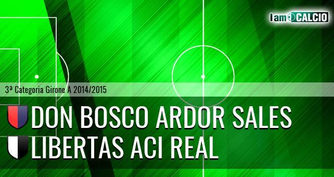 Don Bosco Ardor Sales - Libertas Aci Real