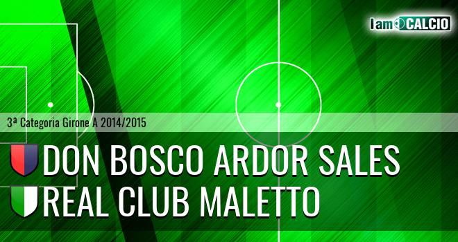 Don Bosco Ardor Sales - Real Club Maletto