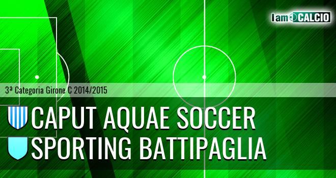 Caput Aquae Soccer - Sporting Battipaglia