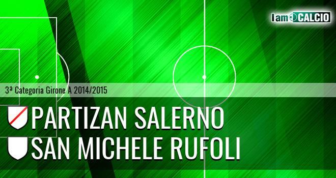 Partizan Salerno - San Michele Rufoli