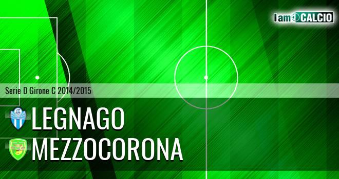 Legnago - Mezzocorona