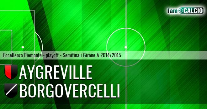 Aygreville - Borgovercelli