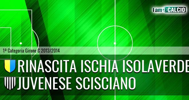 Ischia Calcio - Juvenese Scisciano