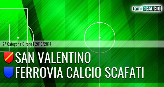 San Valentino - Ferrovia Calcio Scafati