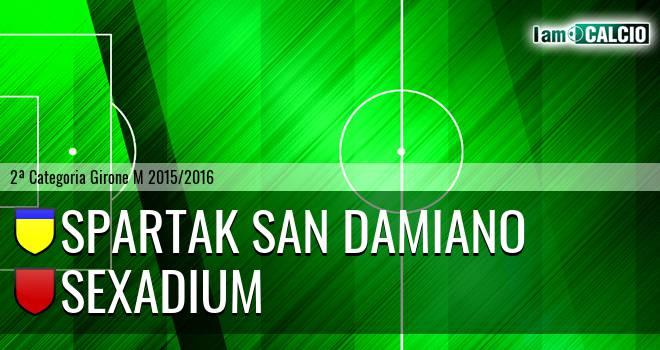 Spartak San Damiano - Sexadium