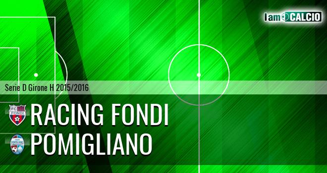Racing Fondi - Pomigliano
