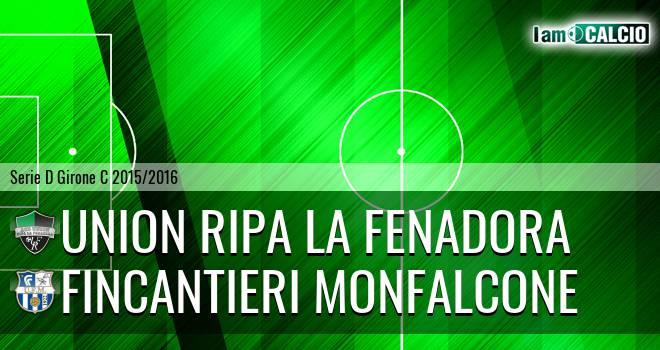 Union Ripa La Fenadora - Fincantieri Monfalcone