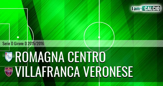 Romagna Centro - Villafranca Veronese