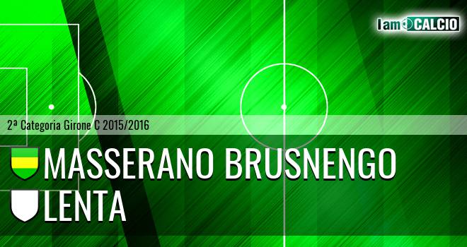 Masserano Brusnengo - Lenta