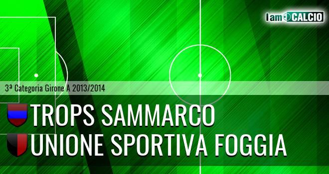 Trops Sammarco - Unione Sportiva Foggia
