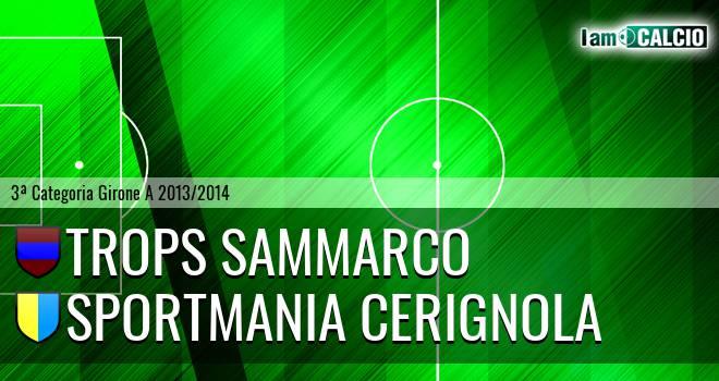 Trops Sammarco - Sportmania Cerignola