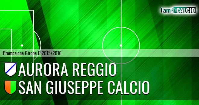 Aurora Reggio - San Giuseppe Calcio