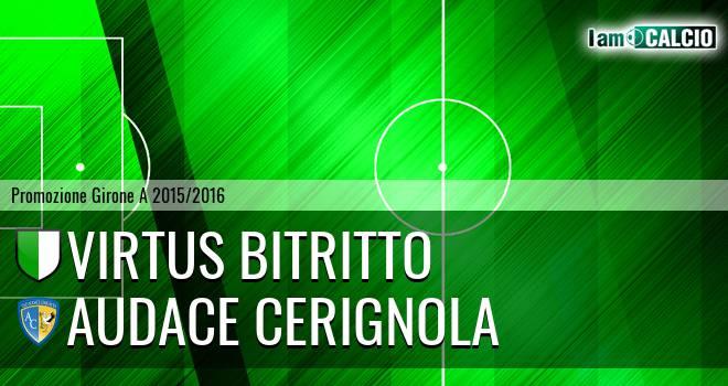 Vigor Bitritto - Audace Cerignola