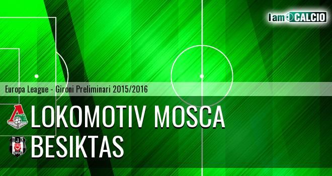 Lokomotiv Mosca - Besiktas