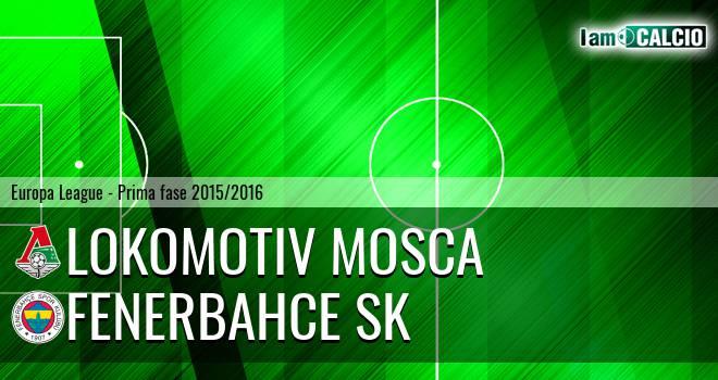 Lokomotiv Mosca - Fenerbahce SK