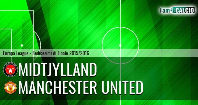 Midtjylland - Manchester United