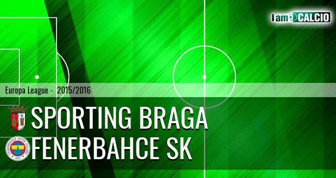 Sporting Braga - Fenerbahce SK