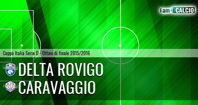 Delta Rovigo - Caravaggio