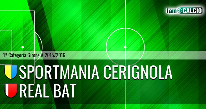 Sportmania Cerignola - Real Bat