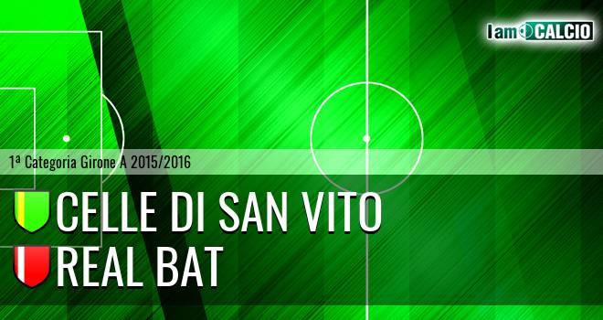 Celle Di San Vito - Real Bat