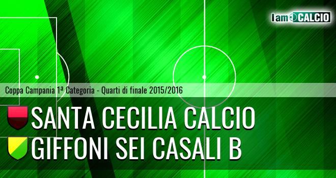 Santa Cecilia Calcio - Giffoni Sei Casali B