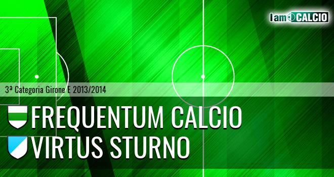Frequentum Calcio - Virtus Sturno
