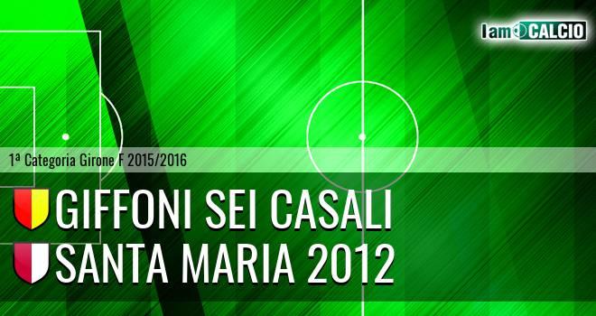 Giffoni Sei Casali - Santa Maria 2012