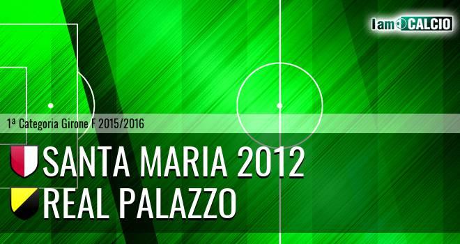 Santa Maria 2012 - Real Palazzo