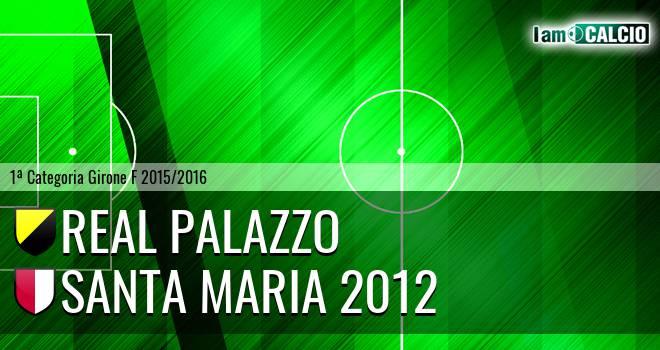 Real Palazzo - Santa Maria 2012
