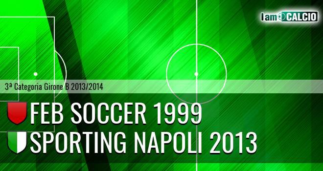Feb Soccer 1999 - Sporting Napoli 2013