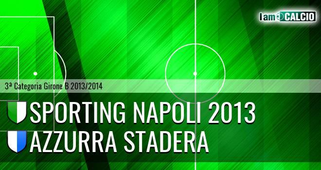Sporting Napoli 2013 - Azzurra Stadera