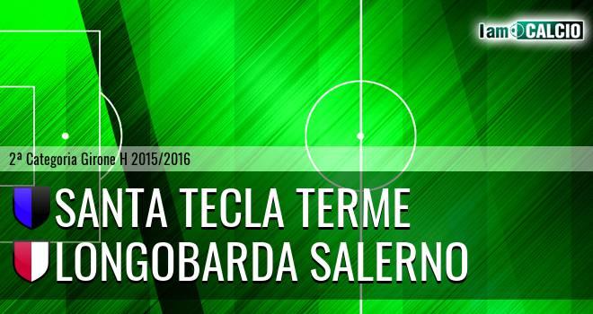Santa Tecla Terme - Longobarda Salerno