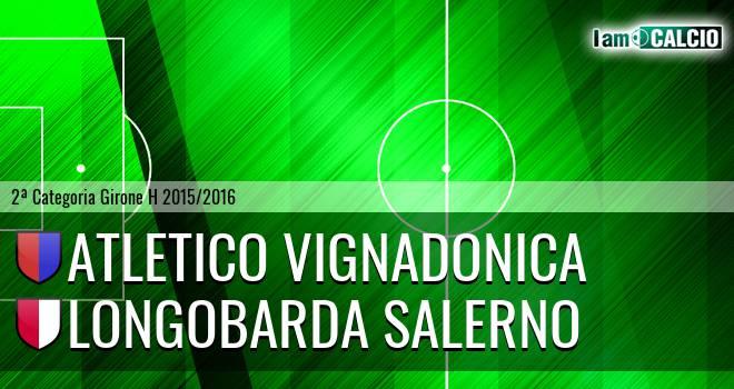 Atletico Vignadonica - Longobarda Salerno