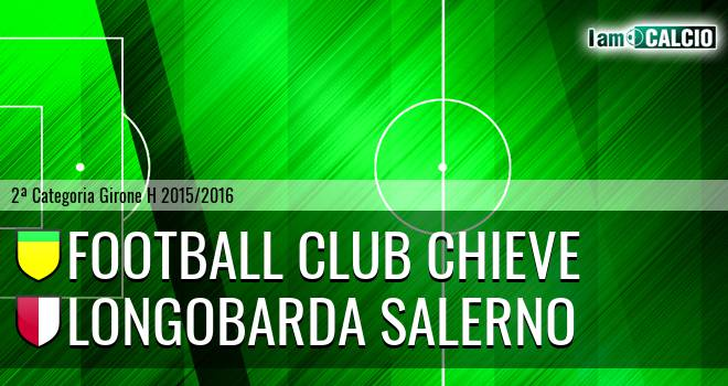 Football Club Chieve - Longobarda Salerno