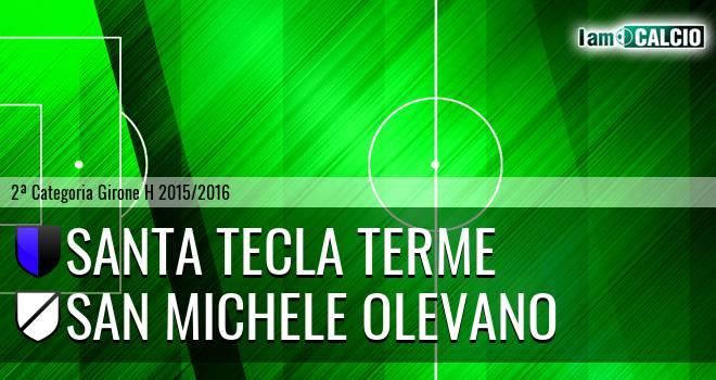 Santa Tecla Terme - San Michele Olevano