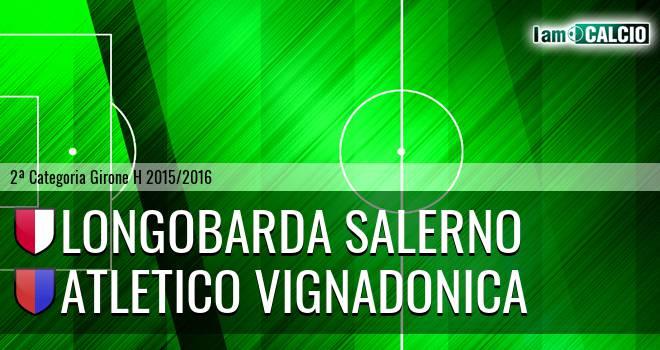 Longobarda Salerno - Atletico Vignadonica