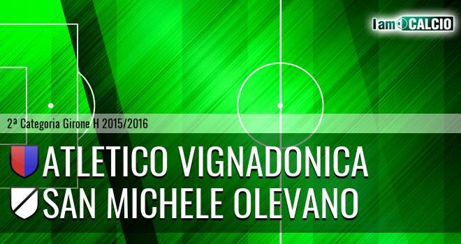 Atletico Vignadonica - San Michele Olevano