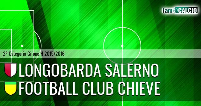 Longobarda Salerno - Football Club Chieve