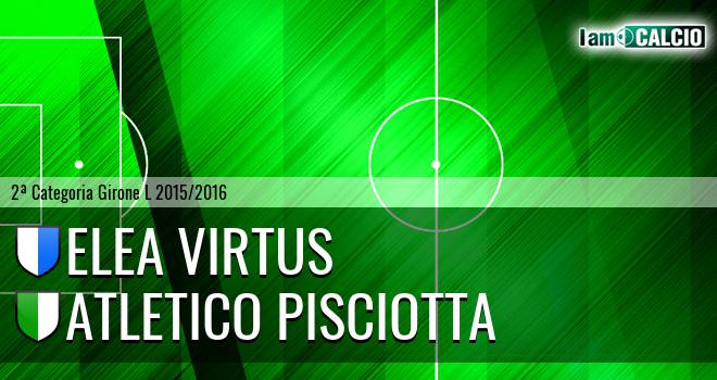 Elea Virtus - Atletico Pisciotta