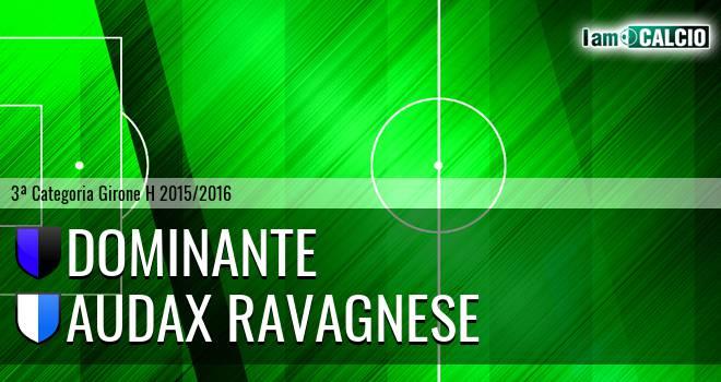 Dominante - Audax Ravagnese