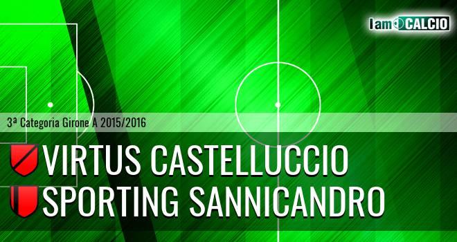 Virtus Castelluccio - Sporting Sannicandro