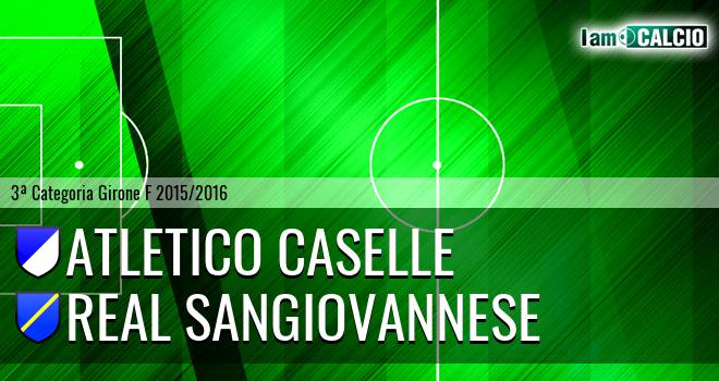Atletico Caselle - Real Sangiovannese