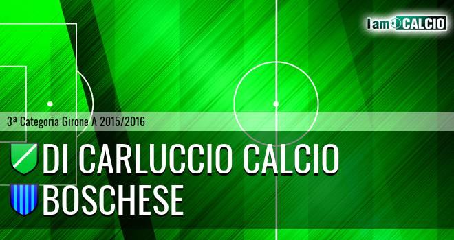 Di Carluccio Calcio - Boschese