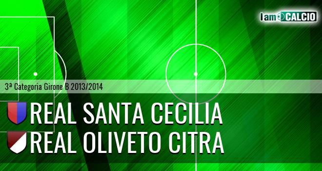 Real Santa Cecilia - Oliveto Citra