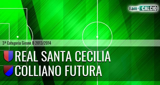 Real Santa Cecilia - Colliano Futura