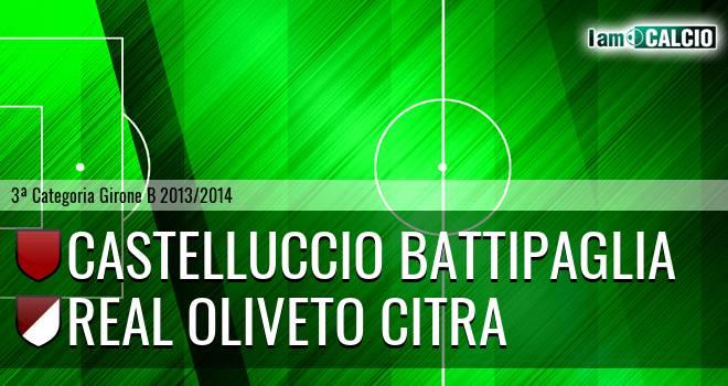 Castelluccio Battipaglia - Oliveto Citra