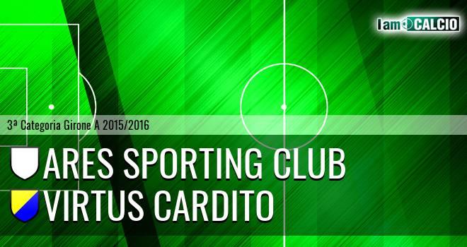 Ares Sporting Club - Virtus Cardito